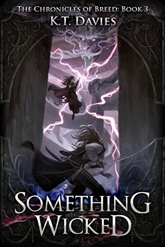 Something Wicked: The Chronicles of Breed: Book Three