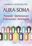 Aura-Soma - Pomander - Quintessenzen - Farbessenzen - ArchAngeloi
