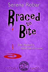 Braced To Bite (Half-Blood Vampire Book 1)