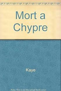 Mort à Chypre par Kaye