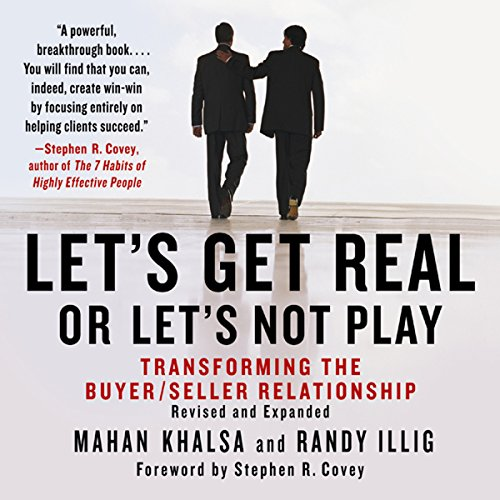 Let's Get Real or Let's Not Play: Transforming the Buyer/Seller Relationship Audiobook [Free Download by Trial] thumbnail