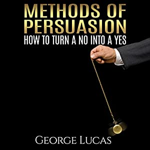 Methods of Persuasion Audiobook