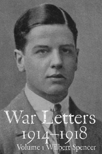 War Letters 1914–1918, Vol. 1: From a Young British Officer at the Western Front during the First World War