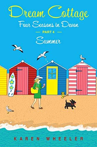 Dream Cottage: Four Seasons in Devon - Summer (Cottage Interiors Coastal)