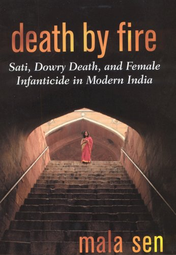 Death by Fire: Sati, Dowry Death, and Female Infanticide in Modern India ebook