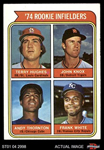 1974 Topps # 604 Rookie Infielders Frank White / Andre Thornton / Terry Hughes / John Knox Kansas City Cardinals / Tigers / Cubs / Royals (Baseball Card) Dean's Cards - Shops City Knox