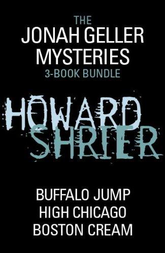 Jonah Geller Mysteries 3-Book Bundle: High Chicago, Buffalo Jump, Boston Cream