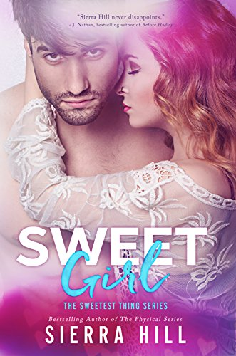 Sweet Girl (The Sweetest Thing Series Book 2)