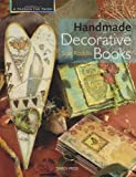 Handmade Decorative Books, Sue Roddis, 1844483142