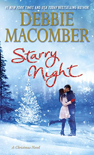 Starry Night: A Christmas Novel by [Macomber, Debbie]