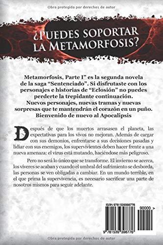Sentenciado: Metamorfosis, Parte I: Volume 2 : Gragera, Jesús ...