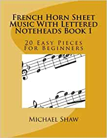 french horn sheet music with lettered noteheads book 1 20 easy pieces for beginners. Black Bedroom Furniture Sets. Home Design Ideas