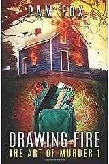 Drawing Fire (Art of Murder) Paperback