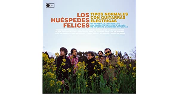 Tipos Normales Con Guitarras Eléctricas by Los Huéspedes Felices on Amazon Music - Amazon.com