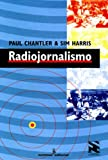 img - for Radiojornalismo (Em Portuguese do Brasil) book / textbook / text book
