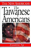 The Taiwanese Americans, Franklin Ng, 0313297622
