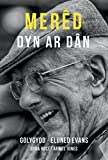 img - for Mered: Dyn ar Dan (Welsh Edition) book / textbook / text book