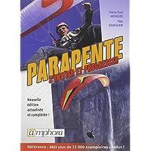 Parapente [ancienne édition]: S'initier et progresser