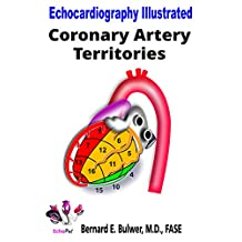 Coronary Artery Territories (Echocardiography Illustrated Book 4)