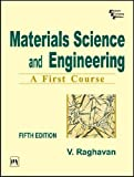 Materials Science and Engineering: A First Course