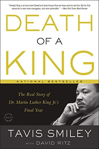 Search : Death of a King: The Real Story of Dr. Martin Luther King Jr.'s Final Year