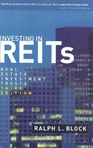 Investing in REITs: Real Estate Investment Trusts: Third Edition (Bloomberg)