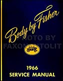 1966 CADILLAC FISHER BODY GM FACTORY REPAIR SHOP MANUAL INCLUDES: Cadillac Calais, Deville, Eldorado, Fleetwood Brougham, and Sixty Special. 66