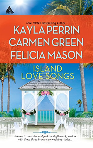 Island Love Songs: Seven Nights in ParadiseThe Wedding DanceOrchids and Bliss (Arabesque)