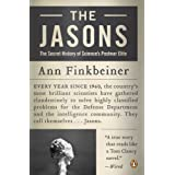 The Jasons: The Secret History of Science's Postwar Elite