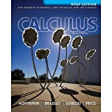 img - for CALCULUS F/BUS.,ECON,+SOCIAL..>CUSTOM< by Bradley, Sobecki, Price Hoffman (2013-08-01) book / textbook / text book