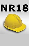 NR 18 (Normas Regulamentadoras)