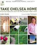 RHS: Take Chelsea home: Practical Inspiration from the Chelsea Flower Show