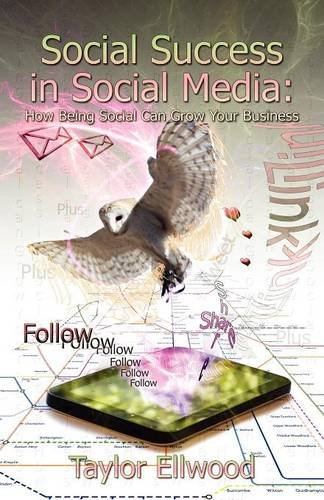 Social Success in Social Media ebook