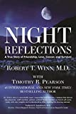 img - for Night Reflections: A True Story of Friendship, Love, Cancer, and Survival book / textbook / text book