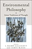 Environmental Philosophy in Asian Traditions of Thought, , 1438452012