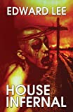 House Infernal, Edward Lee, 1939065143
