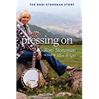 Pressing On: The Roni Stoneman Story (Music in American Life) book cover