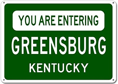 You Are Entering GREENSBURG, KENTUCKY City Sign - Heavy Duty Quality Aluminum Sign