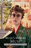 Music's Modern Muse: A Life of Winnaretta Singer, Princesse De Polignac