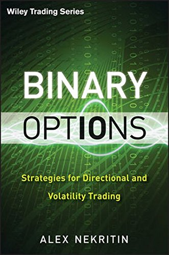 Binary Options: Strategies for Directional and Volatility Trading by Brand: Wiley
