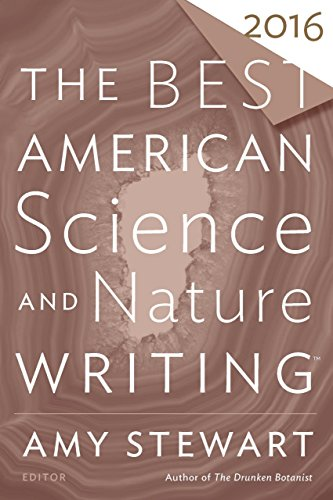 The Best American Science and Nature Writing 2016 (The Best American Series ®) -