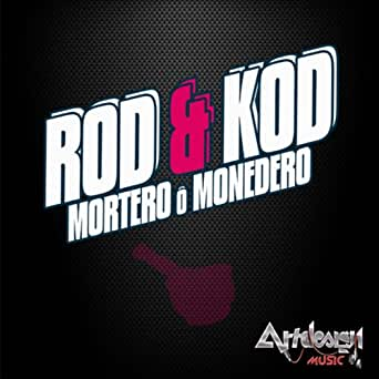 Mortero o Monedero (Radio Edit) by Kod Rod on Amazon Music ...