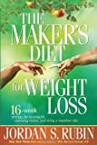 The Maker's Diet for Weight Loss, Jordan S. Rubin, 1599795183