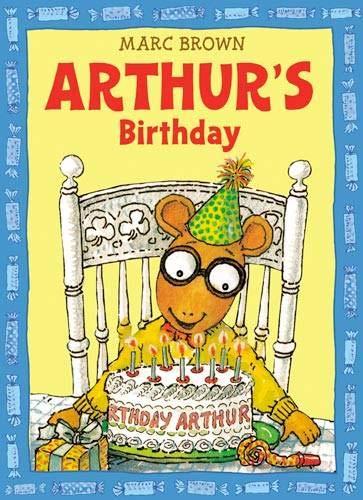 Arthurs Birthday (An Arthur Adventure)
