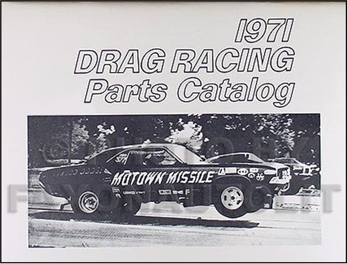 Mopar Race (1968-1971 All MoPar Muscle Drag Race Reprint Parts Book)