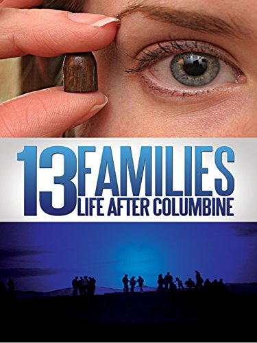 - 13 Families: Life After Columbine