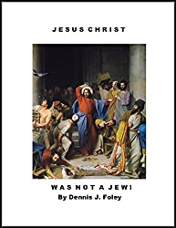 Jesus Christ...Was Not A Jew!: And, the Fifth Age of the 'Tree of Life' Calendar.