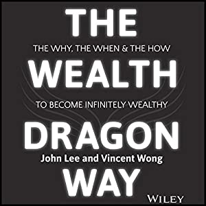 The Wealth Dragon Way Audiobook