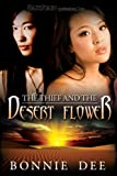 The Thief and the Desert Flower, Bonnie Dee, 1605047147