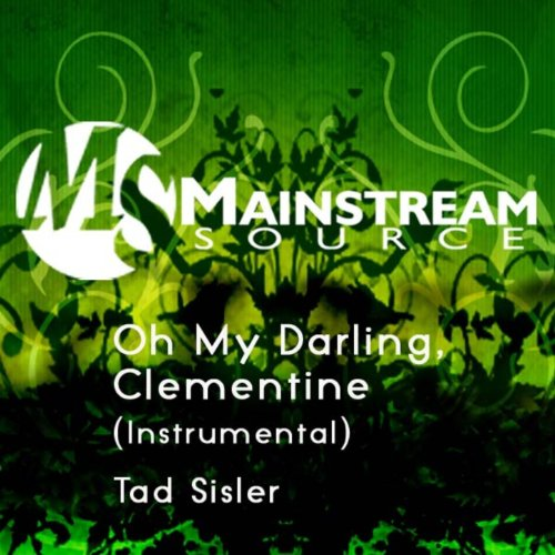 Oh My Darling, Clementine (Instrumental) - Single